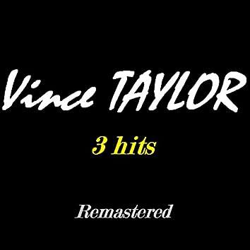 Vince Taylor (3 Hits)