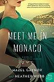 Meet Me in Monaco: A Novel of Grace Kelly's Royal Wedding