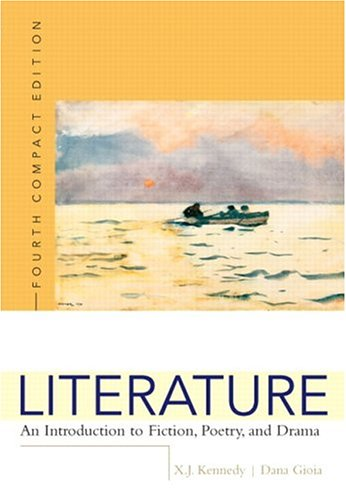 Literature: An Introduction to Fiction, Poetry, and Drama, Compact Edition, Interactive Edition (4th Edition)