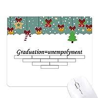 卒業と的失業についての引用 ゲーム用スライドゴムのマウスパッドクリスマス