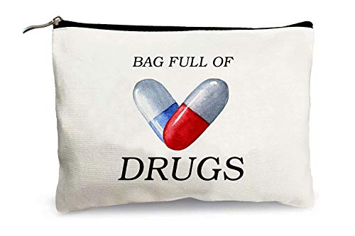 Funny Pill Makeup Bags for Women - Bag Full of Drugs - Medicine Storage Bag Canvas Zipper Travel Cosmetic Bags Multifunction Pouch Toiletry Case for Girls Friends Mom Sister Daughter Birthday Gifts