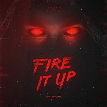 Fire It Up (feat. SevenEver)