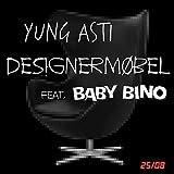 Designermøbel (feat. Baby Bino) [Explicit]