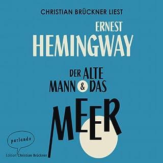 Der alte Mann und das Meer                   Autor:                                                                                                                                 Ernest Hemingway                               Sprecher:                                                                                                                                 Christian Brückner                      Spieldauer: 3 Std.     654 Bewertungen     Gesamt 4,6