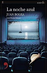 La noche azul par Juan Bolea