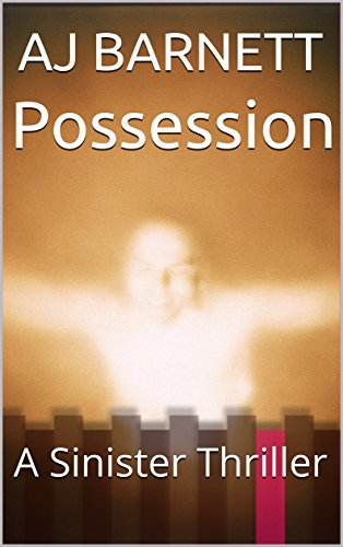 Possession: A Sinister Thriller (English Edition)