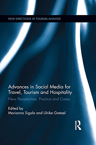 Advances in Social Media for Travel, Tourism and Hospitality: New Perspectives, Practice and Cases (New Directions in Tourism Analysis Book 43) (English Edition)