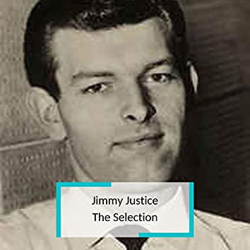 Jimmy Justice - The Selection