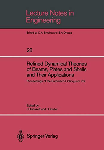 Refined Dynamical Theories of Beams, Plates and Shells and Their Applications: Proceedings of the Eu