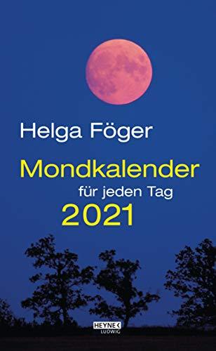 Mondkalender für jeden Tag 2021: Tages-Abreißkalender 13,5 x 21,5 cm