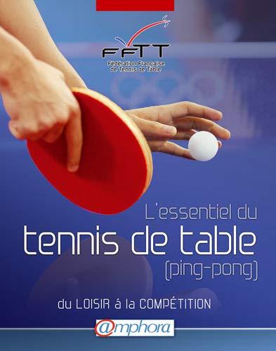 L'essentiel du tennis de Table