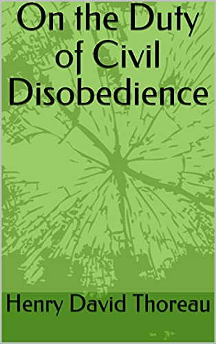 On the Duty of Civil Disobedience (English Edition)