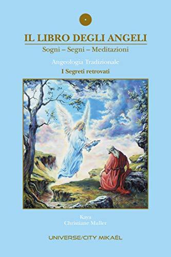 Il Libro Degli Angeli: I Segreti retrovati