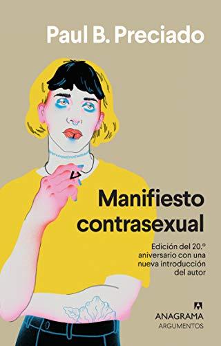 Manifiesto contrasexual: 424 (Argumentos)