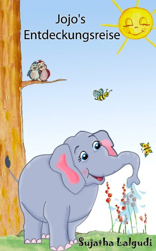Kinderbuch: Elefant Jojo's Entdeckungsreise: Gutenachtgeschichten,kinderbücher ab 4 jahre,kinderbücher kostenlos,bilderbuch...