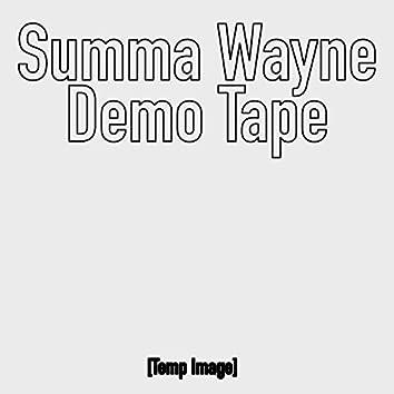 Summa Wayne Demo Tape