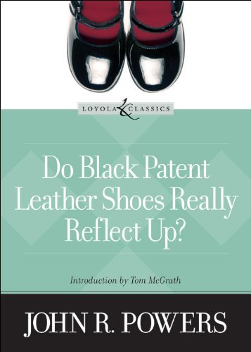 Do Black Patent Leather Shoes Really Reflect Up? (Loyola Classics)