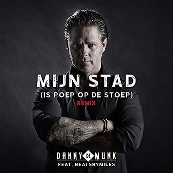 Mijn Stad (Is Poep Op De Stoep) (Remix)