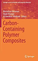 Carbon-Containing Polymer Composites (Springer Series on Polymer and Composite Materials)