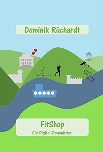 FitShop: Ein Digital-Donaukrimi