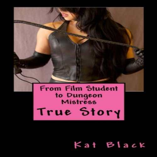 From Film Student to Dungeon Mistress audiobook cover art