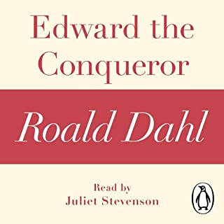 Edward the Conqueror: A Roald Dahl Short Story cover art