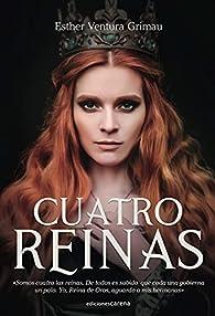 Cuatro reinas par Esther Ventura Grimau