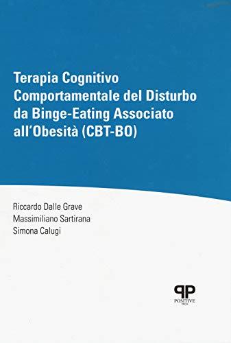 Terapia cognitivo comportamentale del disturbo da Binge-Eating associato all'obesità (CBT-BO)