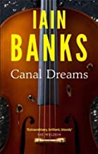 Canal Dreams by Banks, Iain (2013) Paperback