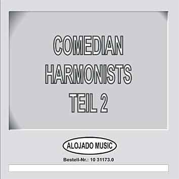 Comedian Harmonists, Teil 2