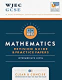 WJEC GCSE Maths: Intermediate - GCSE Maths Revision Guides & Practice Papers