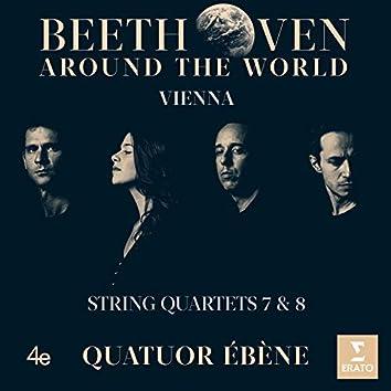 Beethoven Around the World: Vienna, String Quartets Nos 7 & 8