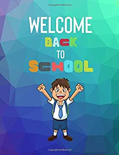 Welcome Back to School Notebook: Back to School Dot Grid Composition Notebook For Kids: Perfect Gift for students/Boys |Texture Cover| 7.4x9.7 110 pages (School Gift)