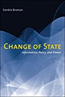 Change of State: Information, Policy, and Power (The MIT Press)