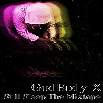 Still Sleep the Mixtape