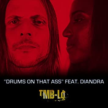 Drums on That Ass (feat. Diandra)