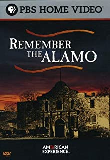 American Experience: Remember the Alamo