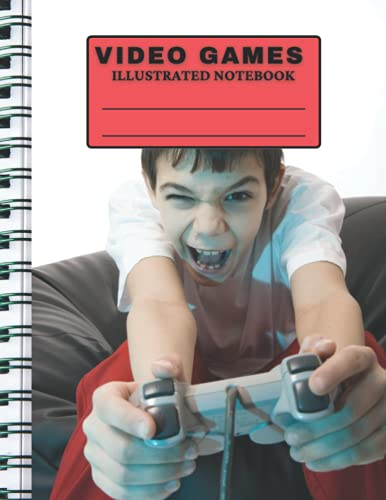 VIDEO GAMES ILLUSTRATED NOTEBOOK: Wide Ruled, 100 pages, 8.5x11-inches. For Kids, Teens & Adults. SN1