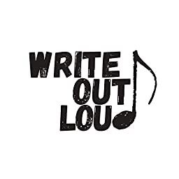 Write Out Loud By Write Out Loud On Amazon Music Unlimited