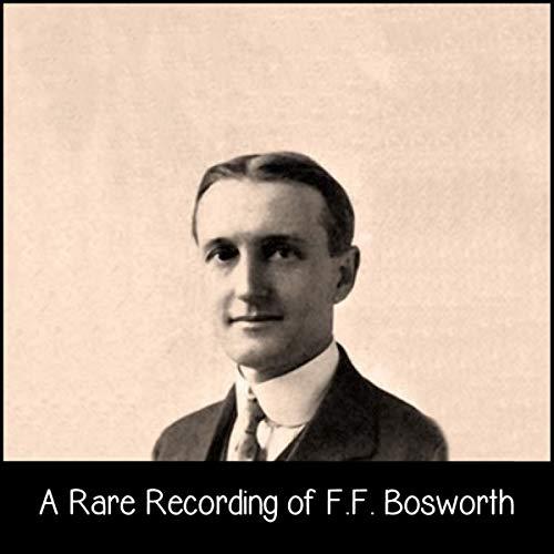 A Rare Recording of F. F. Bosworth audiobook cover art