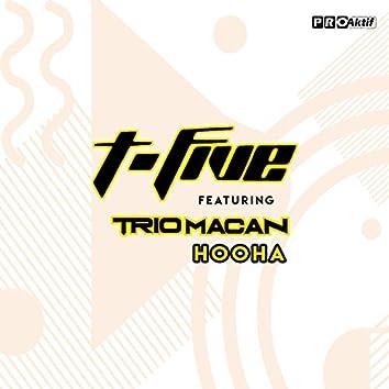 Hooha (feat. Trio Macan)
