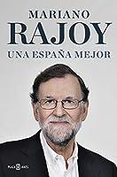 Una España mejor / A Better Spain
