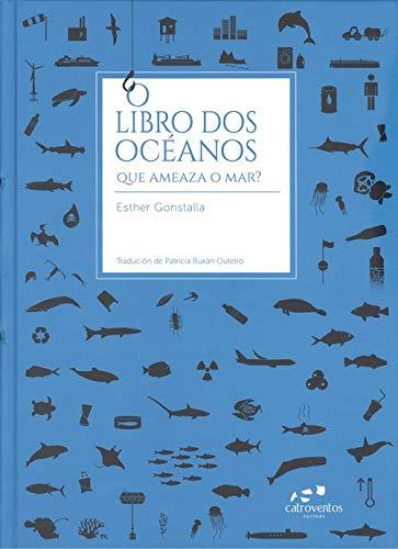 O libro dos océanos: Que ameaza o mar?