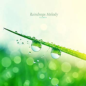 Raindrops Melody