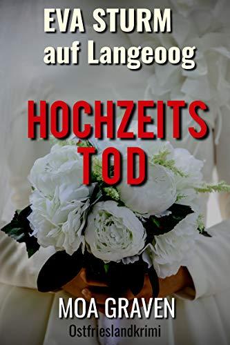 Hochzeitstod - Der 17. Fall für Eva Sturm auf Langeoog: Ostfrieslandkrimi (Eva Sturm ermittelt)