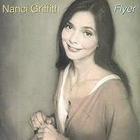 Flyer by Nanci Griffith (1994-09-13)