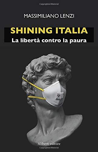 Shining Italia: La libertà contro la paura