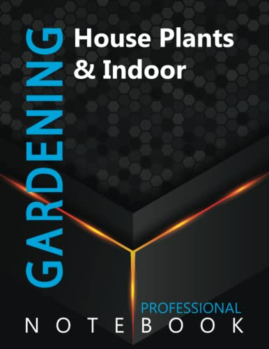 """Compare Textbook Prices for Gardening, House Plants & Indoor Ruled Notebook, Professional Notebook, Writing Journal, Daily Notes, Large 8.5"""" x 11"""" size, 108 pages, Glossy cover  ISBN 9798499585092 by Pro Garden  Cre8tive Press"""