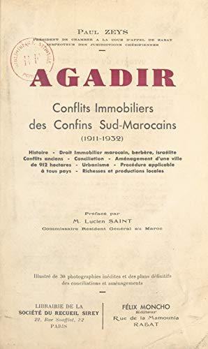 Agadir: Conflits immobiliers des confins sud-marocains (1911-1932)