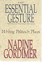 The Essential Gesture: Writing, Politics & Places
